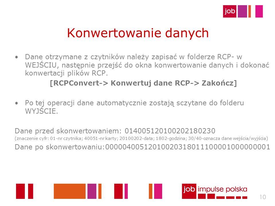 [RCPConvert-> Konwertuj dane RCP-> Zakończ]